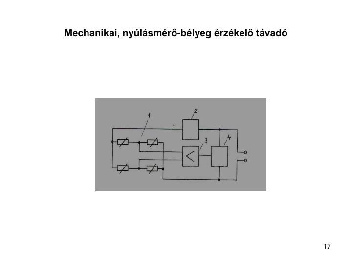 Mechanikai, nyúlásmérő-bélyeg érzékelő távadó