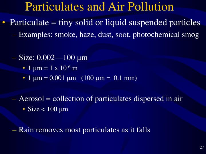 Particulates and Air Pollution