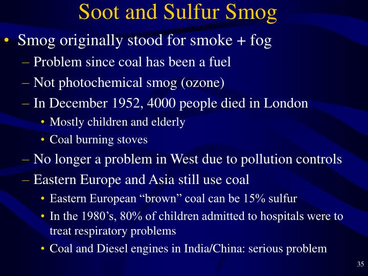 Soot and Sulfur Smog