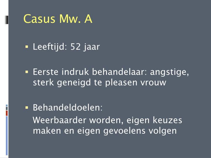Casus Mw. A