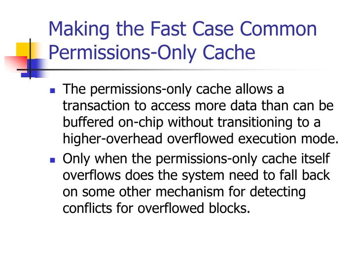 Making the Fast Case Common