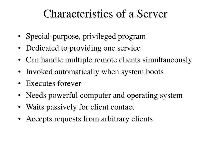 Characteristics of a Server