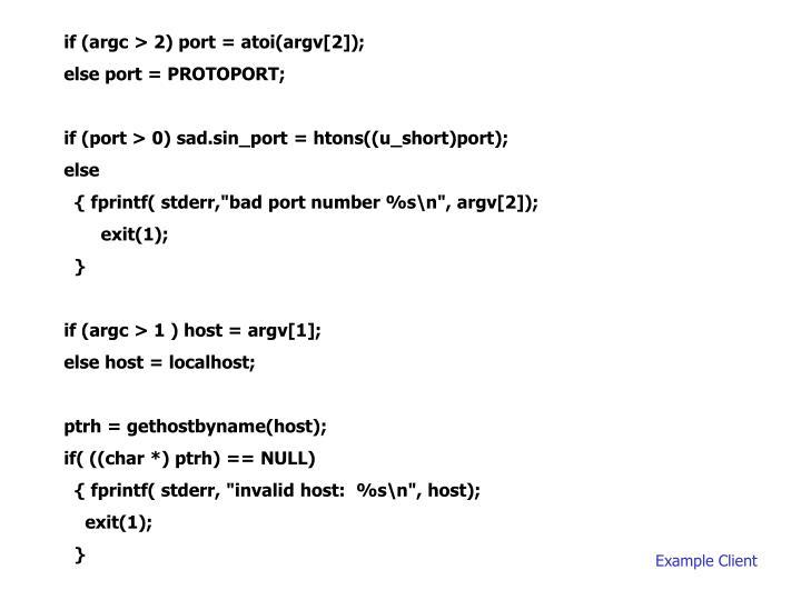 if (argc > 2) port = atoi(argv[2]);