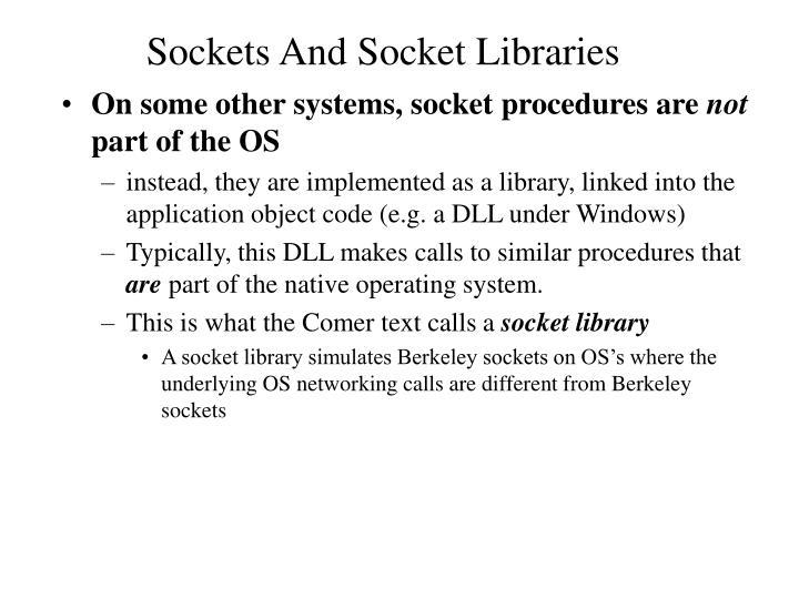 Sockets And Socket Libraries