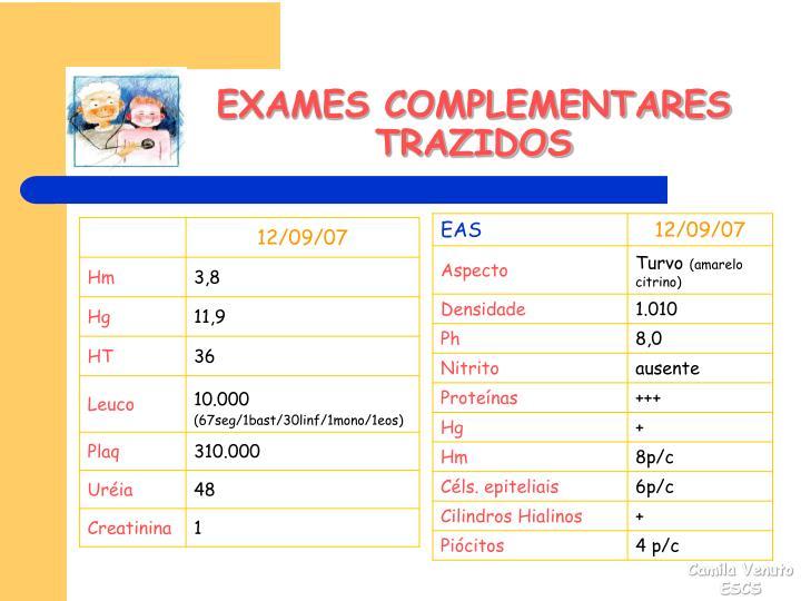 EXAMES COMPLEMENTARES TRAZIDOS