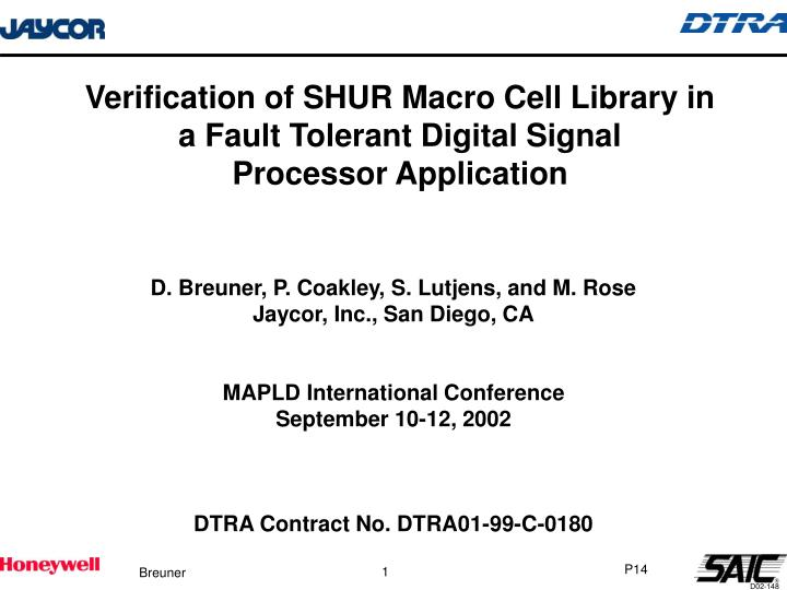 Verification of SHUR Macro Cell Library in a Fault Tolerant Digital Signal