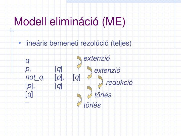 Modell elimináció (ME)