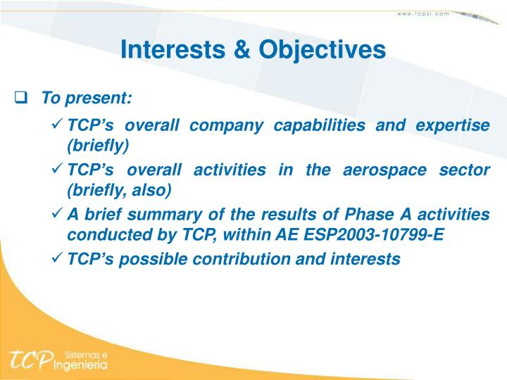 Interests & Objectives