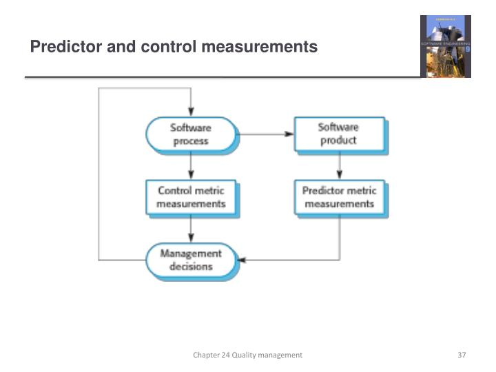 Predictor and control measurements