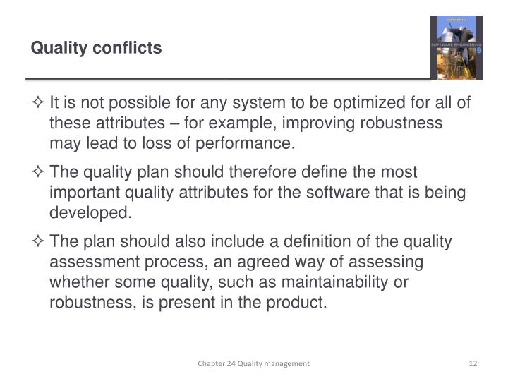 Quality conflicts