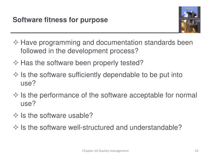 Software fitness for purpose
