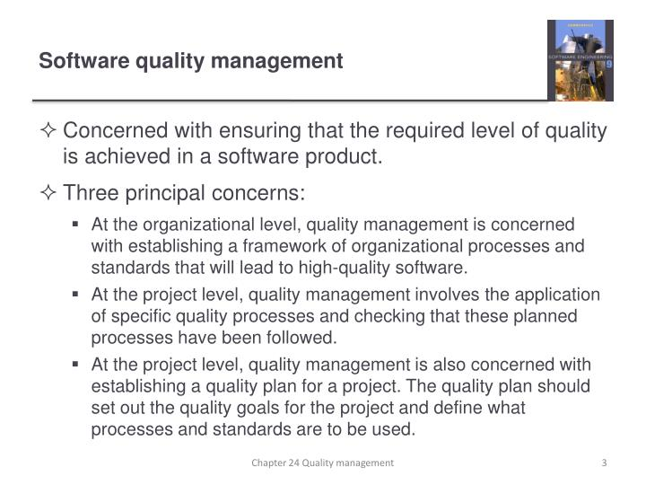 Software quality management