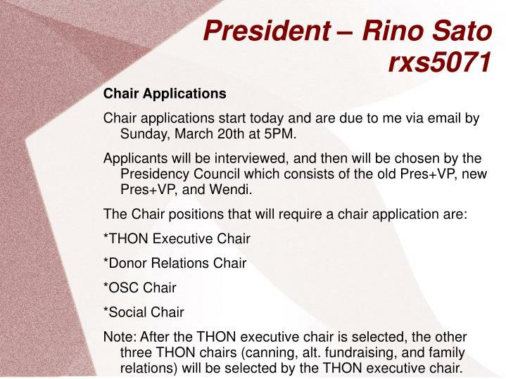 President – Rino Sato