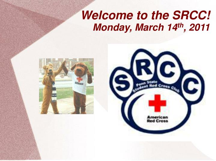 Welcome to the srcc monday march 14 th 2011
