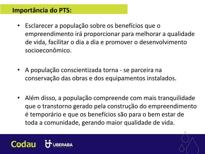 Importância do PTS: