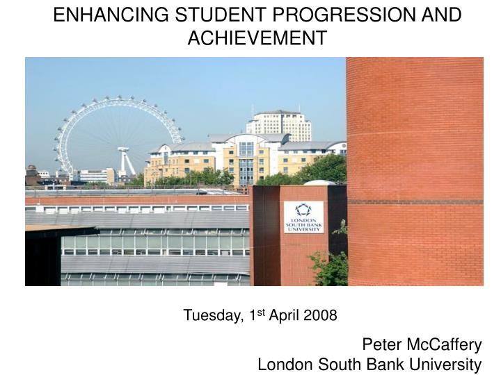 Enhancing student progression and achievement