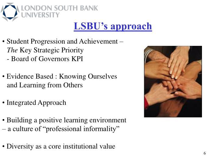 LSBU's approach