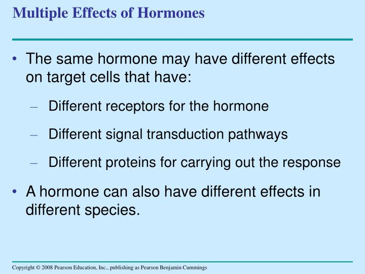 Multiple Effects of Hormones