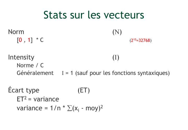 Stats sur les vecteurs