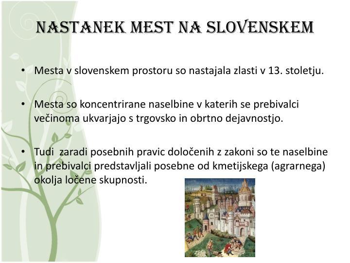 Nastanek mest na slovenskem