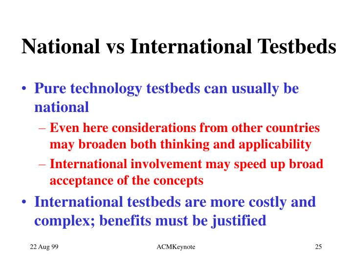 National vs International Testbeds