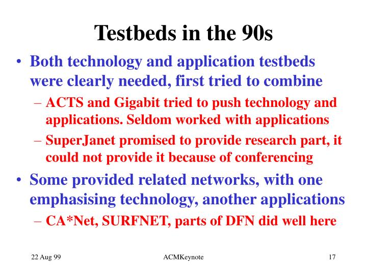 Testbeds in the 90s
