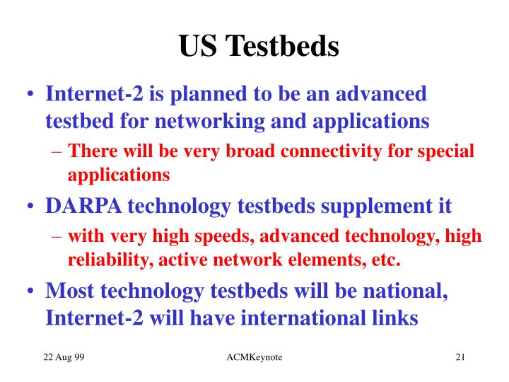 US Testbeds