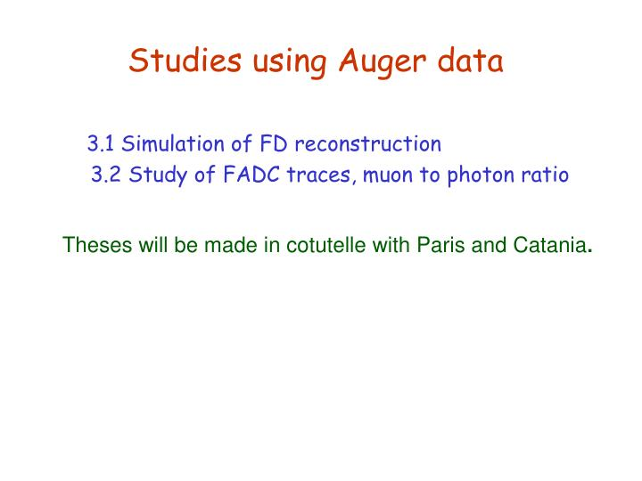 Studies using Auger data