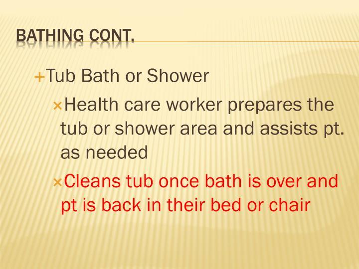 Tub Bath or Shower