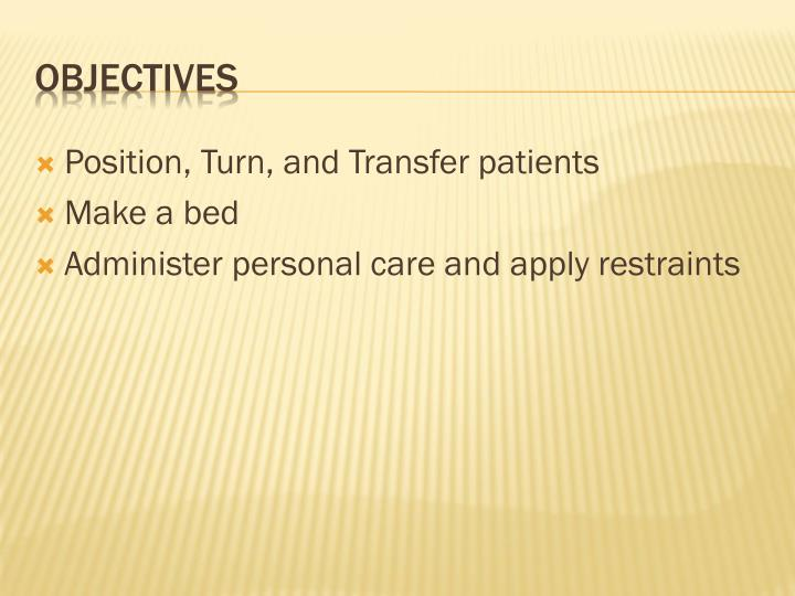 Position, Turn, and Transfer patients