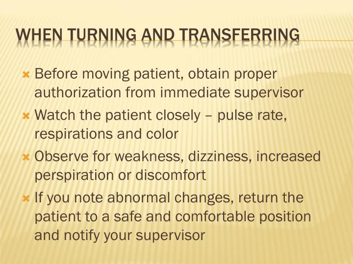 Before moving patient, obtain proper authorization from immediate supervisor