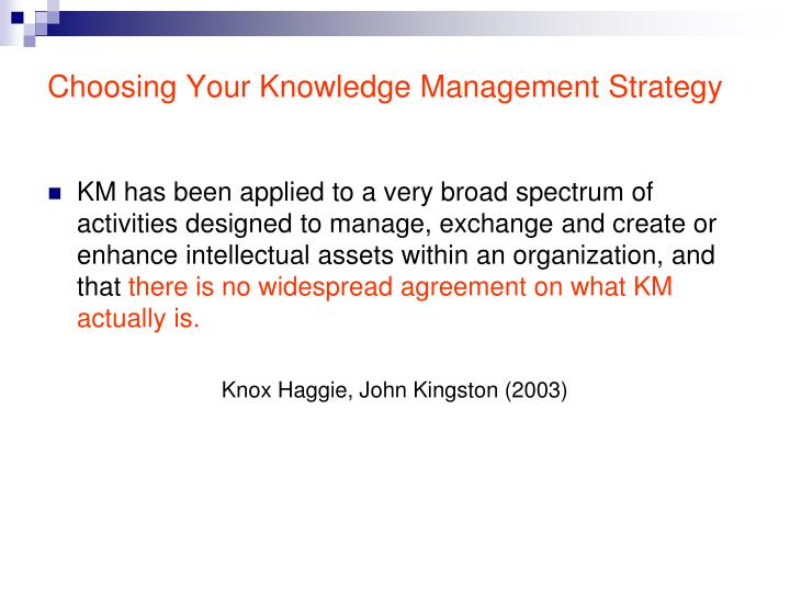 Choosing Your Knowledge Management Strategy