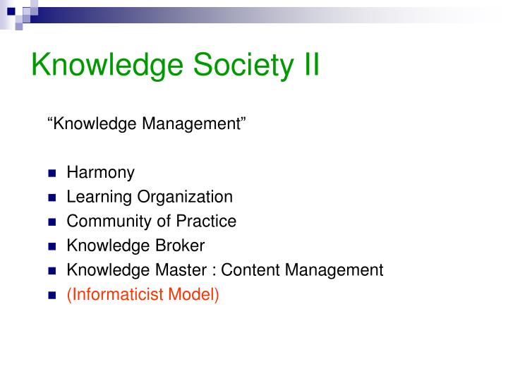 Knowledge Society II