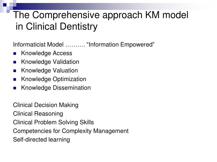 The Comprehensive approach KM model