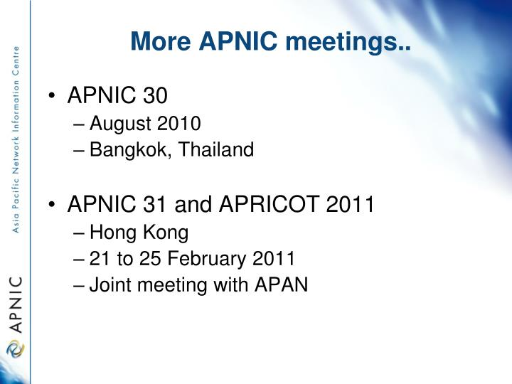 More APNIC meetings..