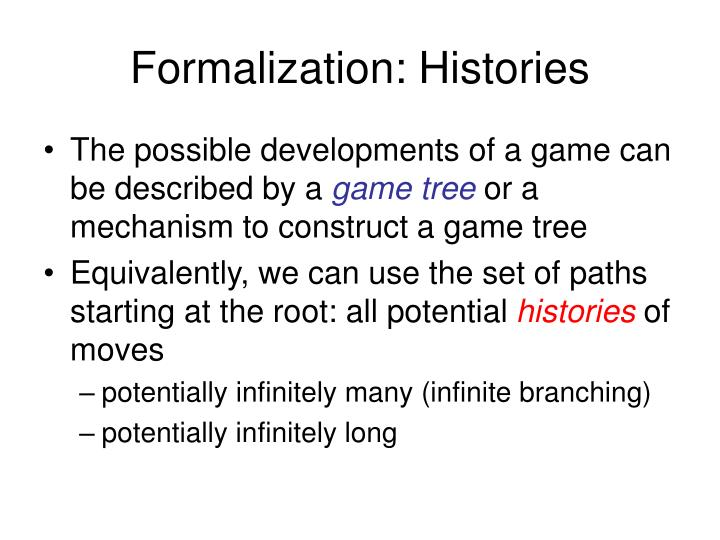 Formalization: Histories