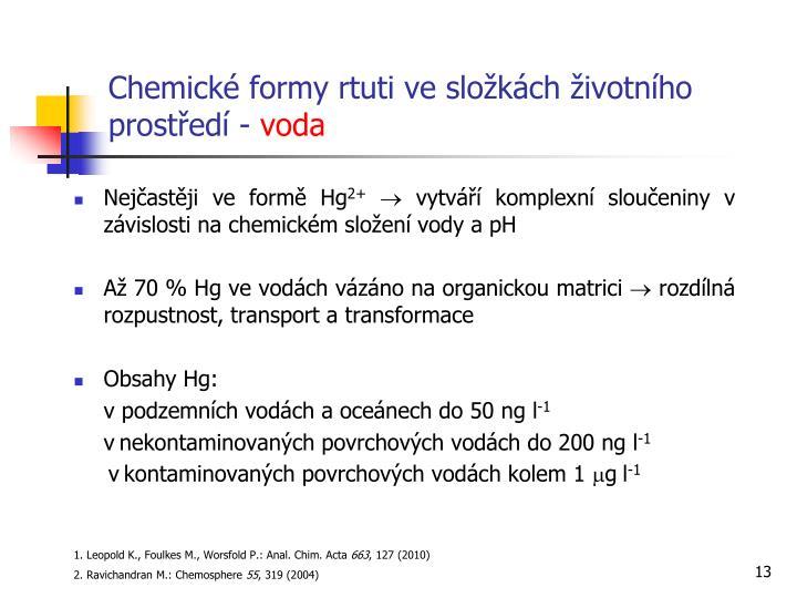 Chemické formy rtuti ve složkách životního prostředí -