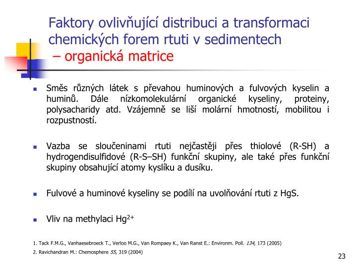 Faktory ovlivňující distribuci a transformaci chemických forem rtuti vsedimentech