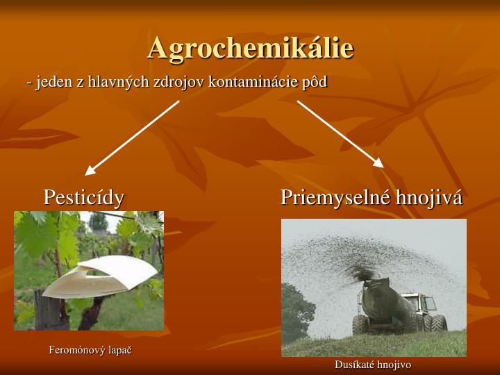 Agrochemikálie