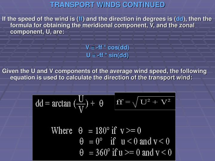 TRANSPORT WINDS CONTINUED