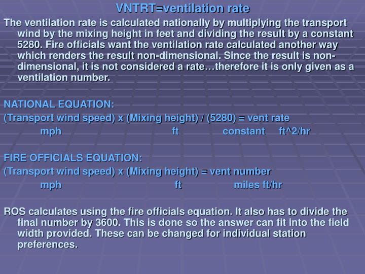 VNTRT=ventilation rate