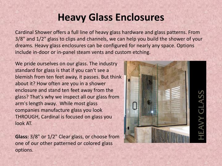 Heavy Glass Enclosures