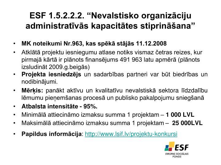 """ESF 1.5.2.2.2. """"Nevalstisko organizāciju administratīvās kapacitātes stiprināšana"""""""