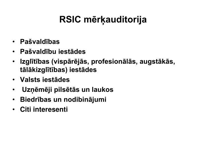 RSIC mērķauditorija