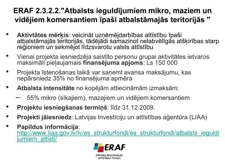 """ERAF 2.3.2.2.""""Atbalsts ieguldījumiem"""