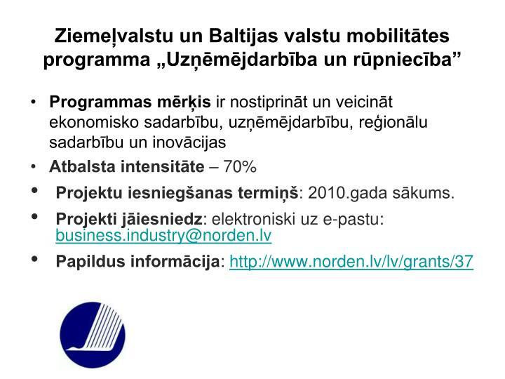 """Ziemeļvalstu un Baltijas valstu mobilitātes programma """"Uzņēmējdarbība un rūpniecība"""""""