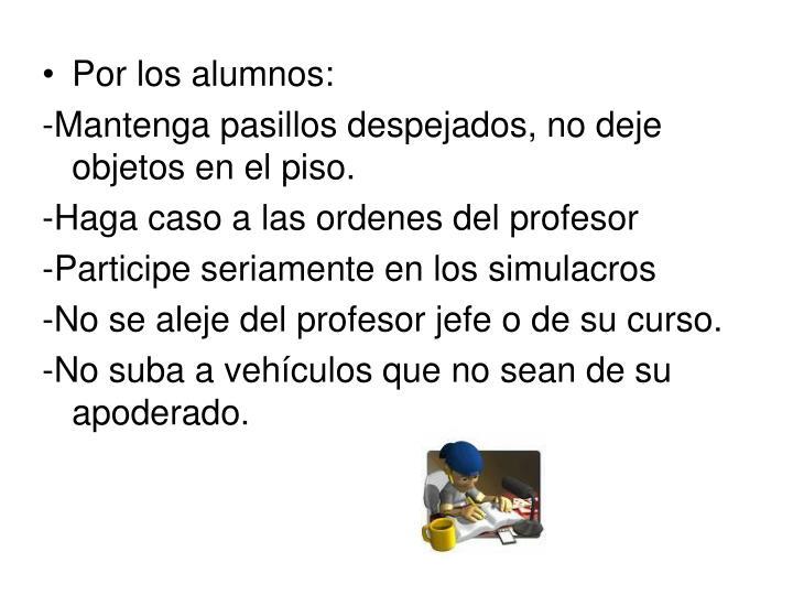 Por los alumnos: