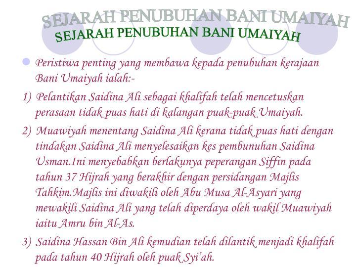 SEJARAH PENUBUHAN BANI UMAIYAH