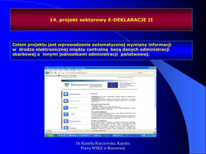 14. projekt sektorowy E-DEKLARACJE II