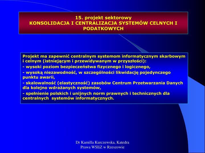 15. projekt sektorowy